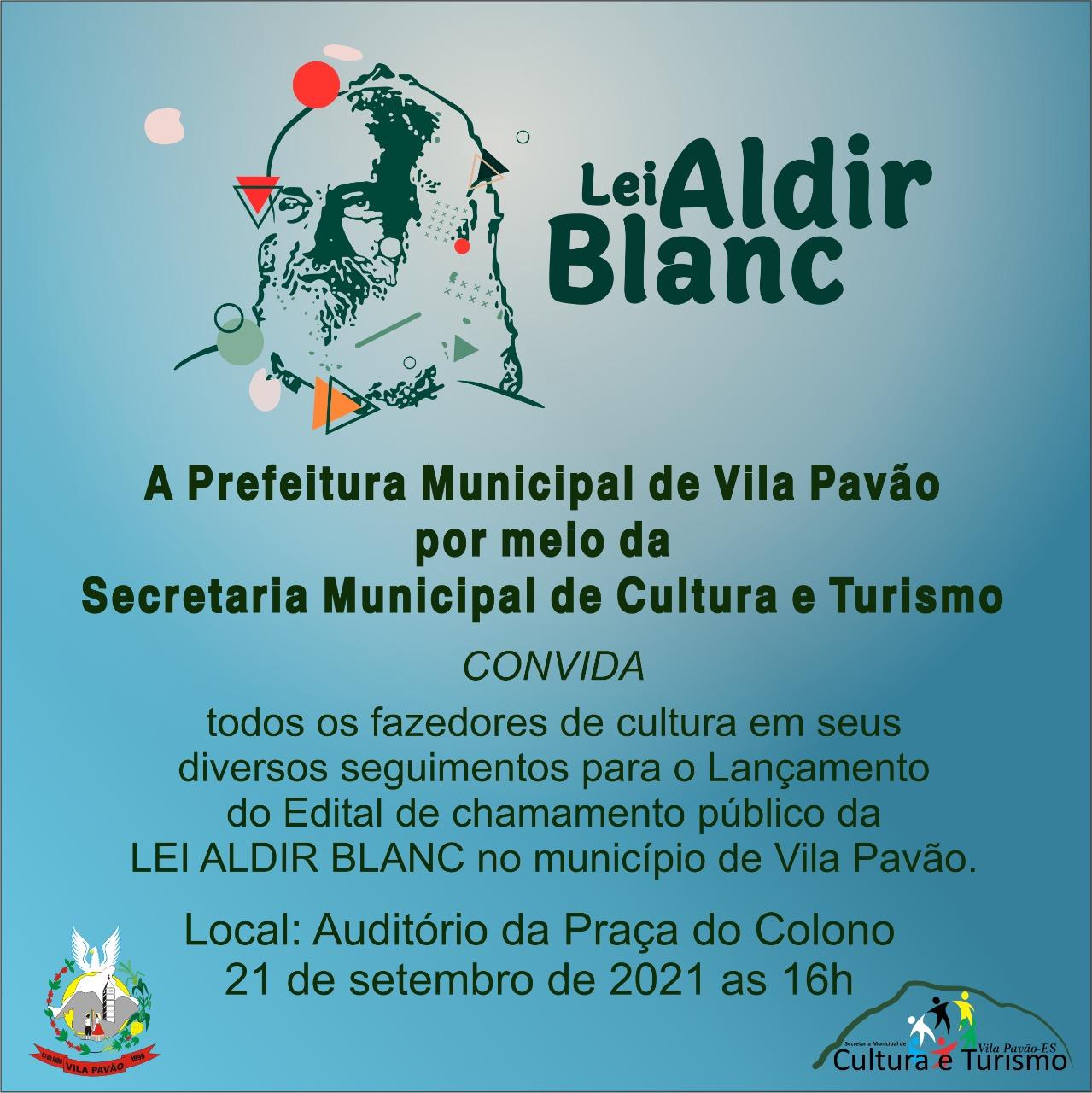 Lançamento do Edital de Chamamento Público da Lei Aldir Blanc